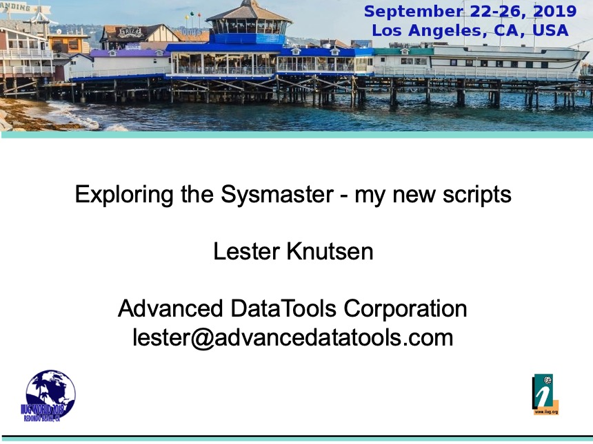 Exploring the Sysmaster Database – My New Scripts from the IIUG World 2019 Conference